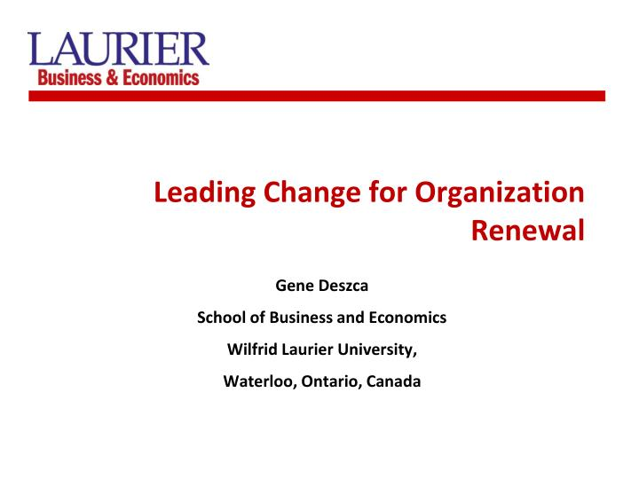 Leading change for organization renewal