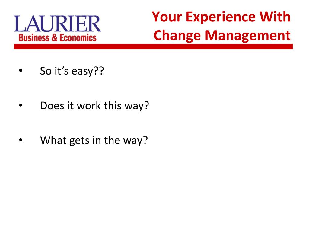 Your Experience With Change Management