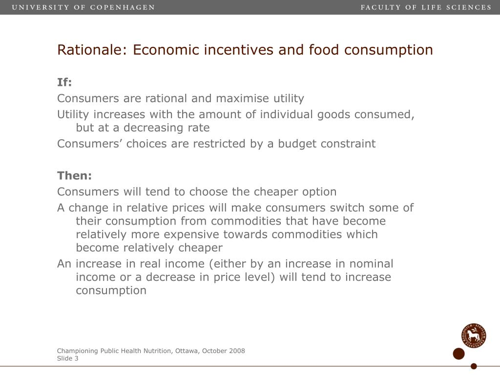 Rationale: Economic incentives and food consumption