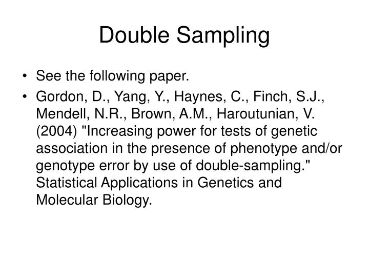 Double Sampling