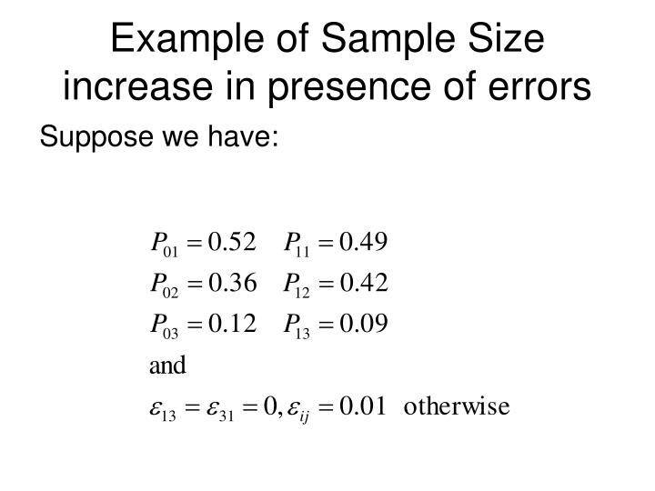 Example of Sample Size increase in presence of errors