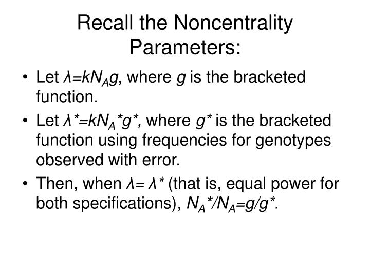 Recall the Noncentrality Parameters:
