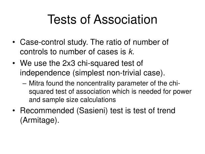 Tests of Association