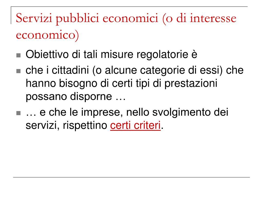 Servizi pubblici economici (o di interesse economico)