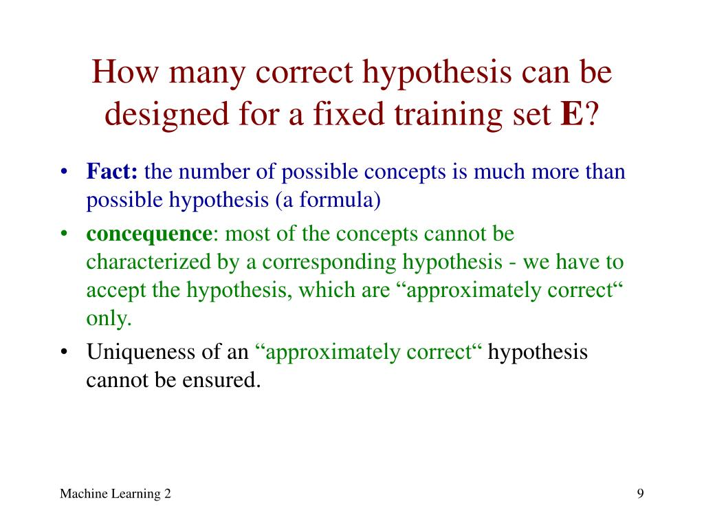 How many correct hypothesis can be designed for a fixed training set