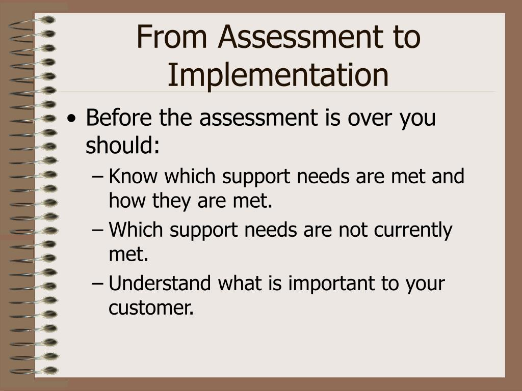From Assessment to Implementation