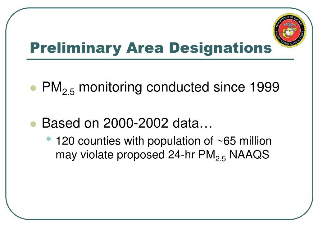 Preliminary Area Designations