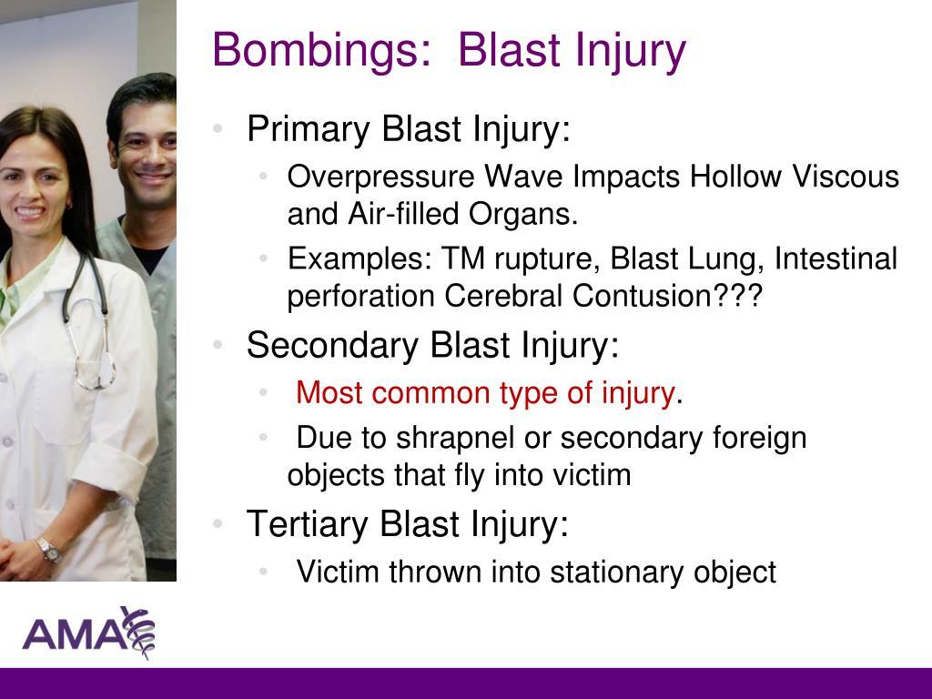 Bombings:  Blast Injury