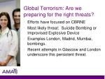 global terrorism are we preparing for the right threats