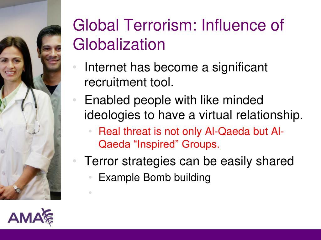 Global Terrorism: Influence of Globalization