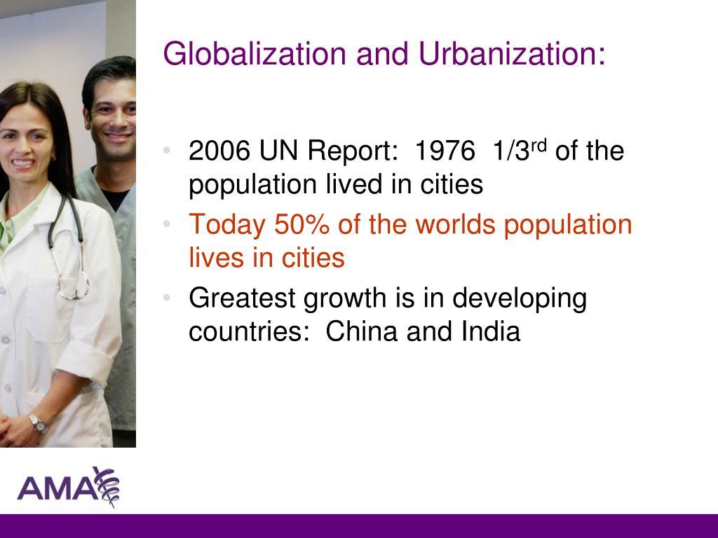 Globalization and Urbanization:
