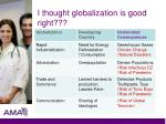 i thought globalization is good right