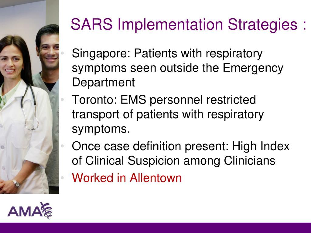 SARS Implementation Strategies :