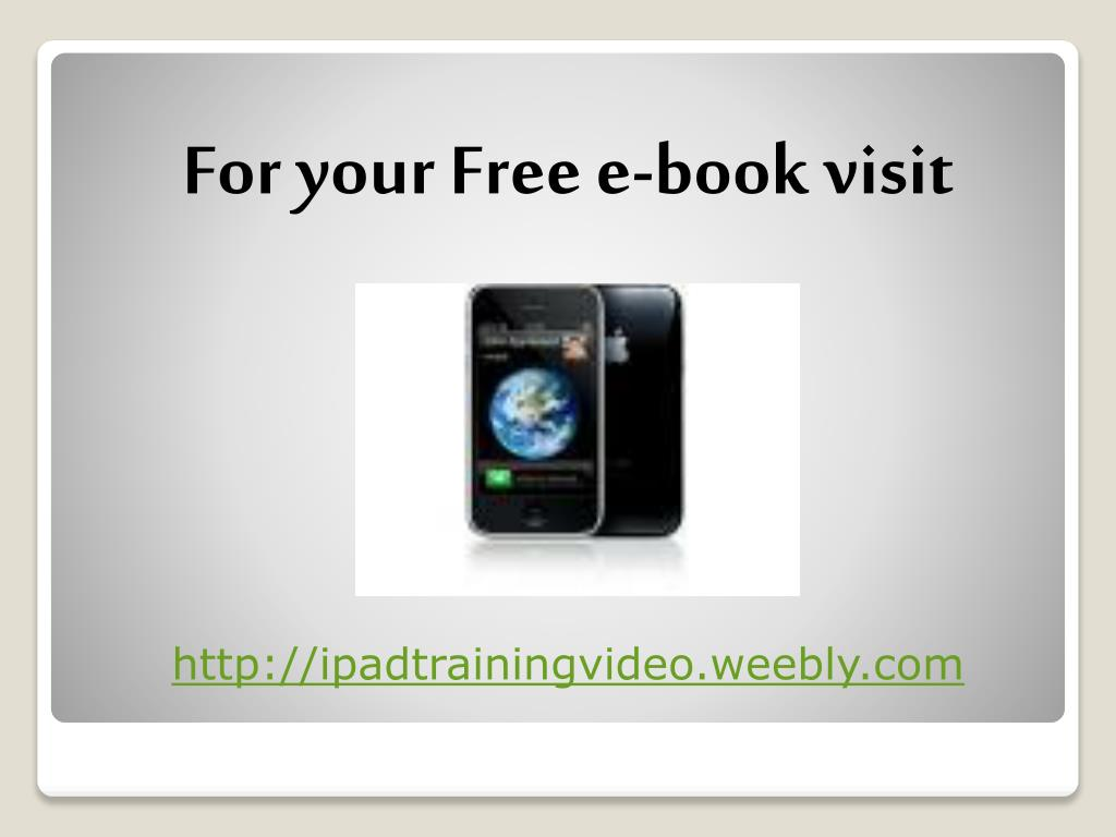 For your Free e-book visit