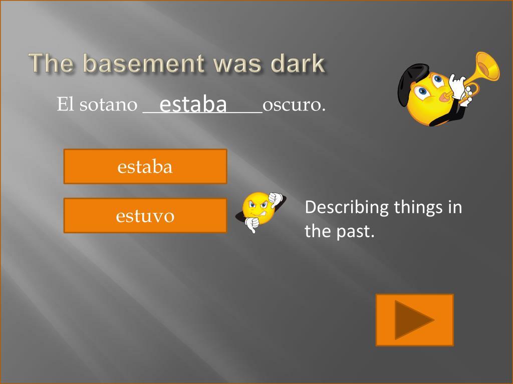 The basement was dark