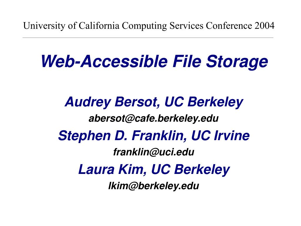 University of California Computing Services Conference 2004