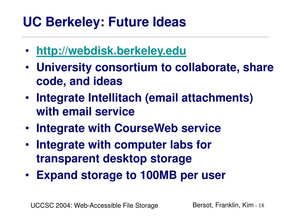 UC Berkeley: Future Ideas