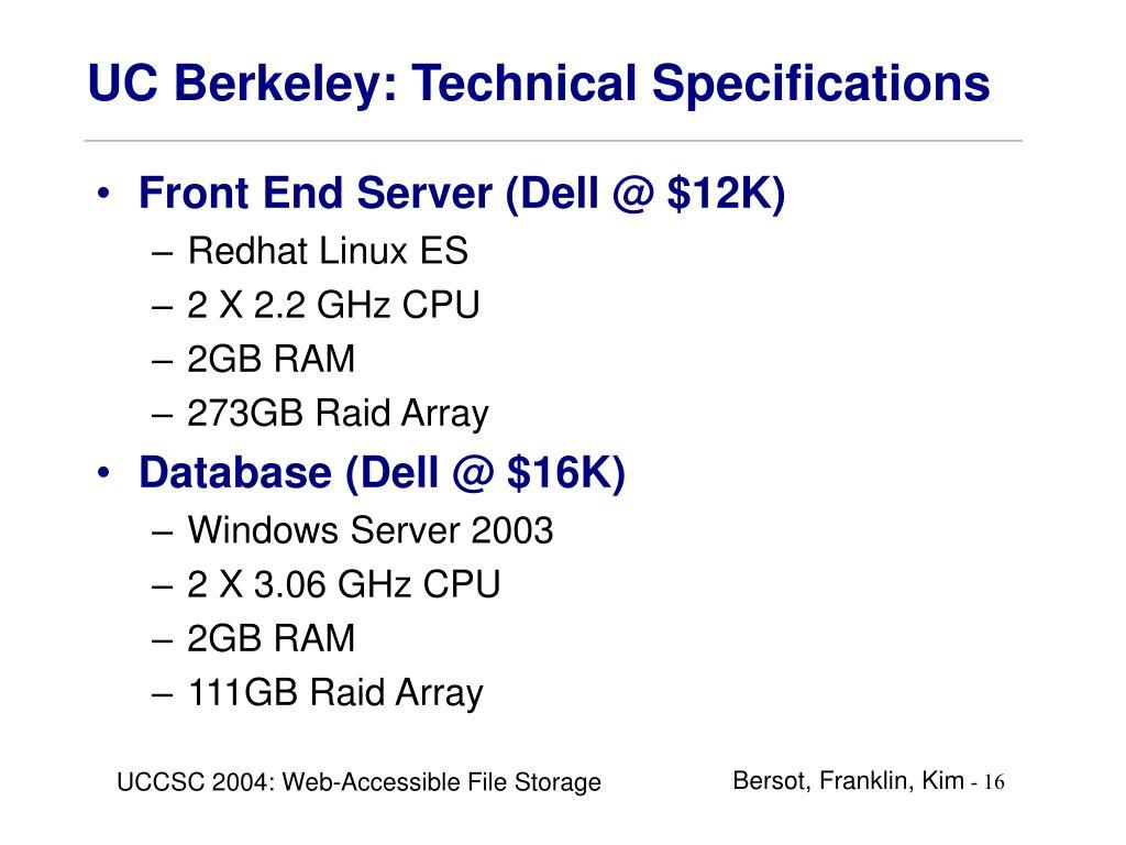 UC Berkeley: Technical Specifications