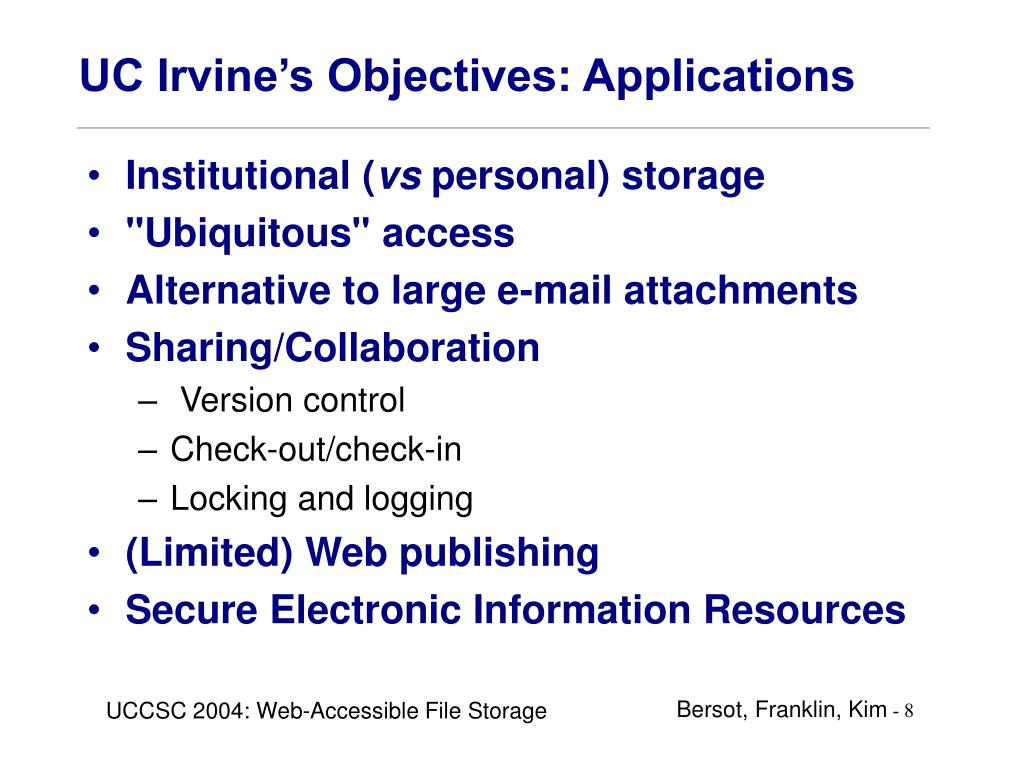 UC Irvine's Objectives: Applications