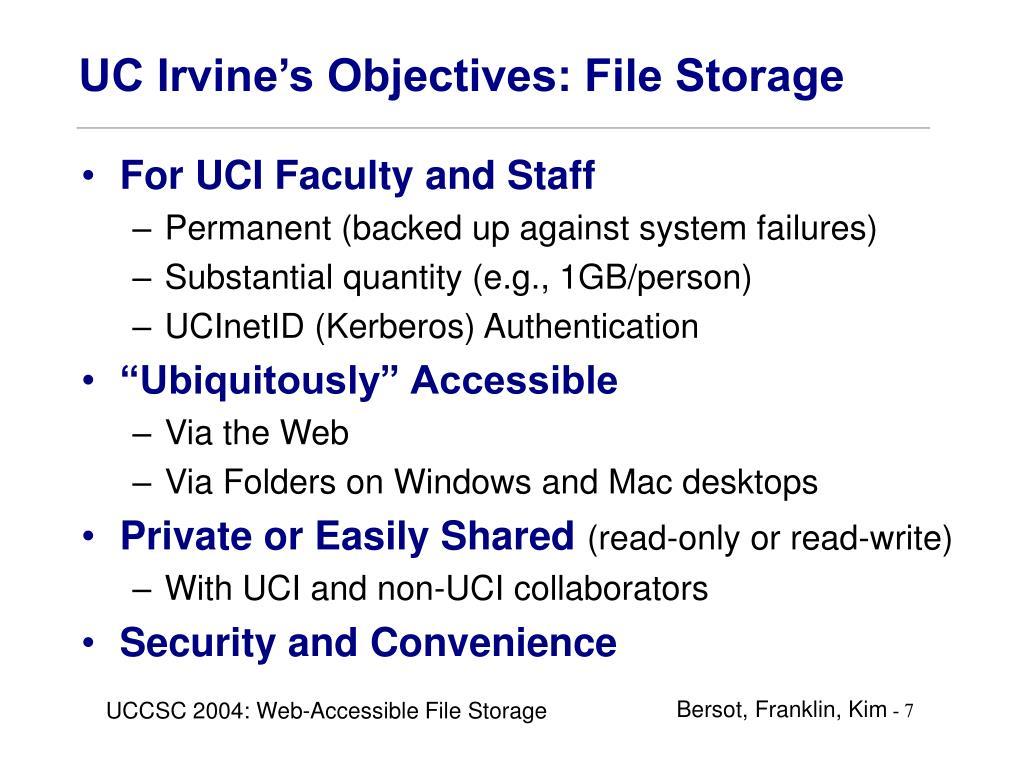 UC Irvine's Objectives: File Storage