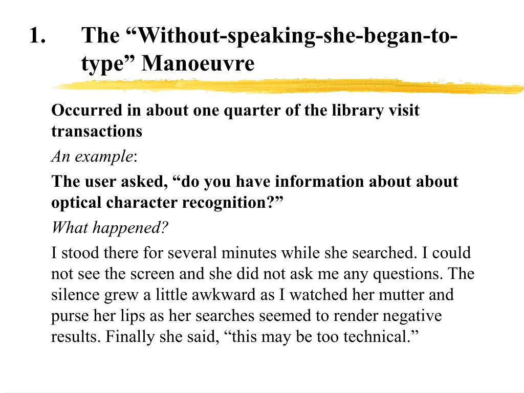 "1.The ""Without-speaking-she-began-to-type"" Manoeuvre"