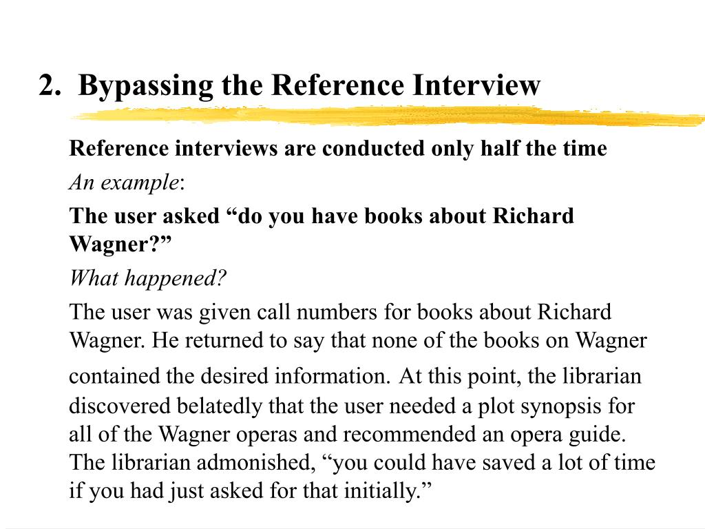2.  Bypassing the Reference Interview
