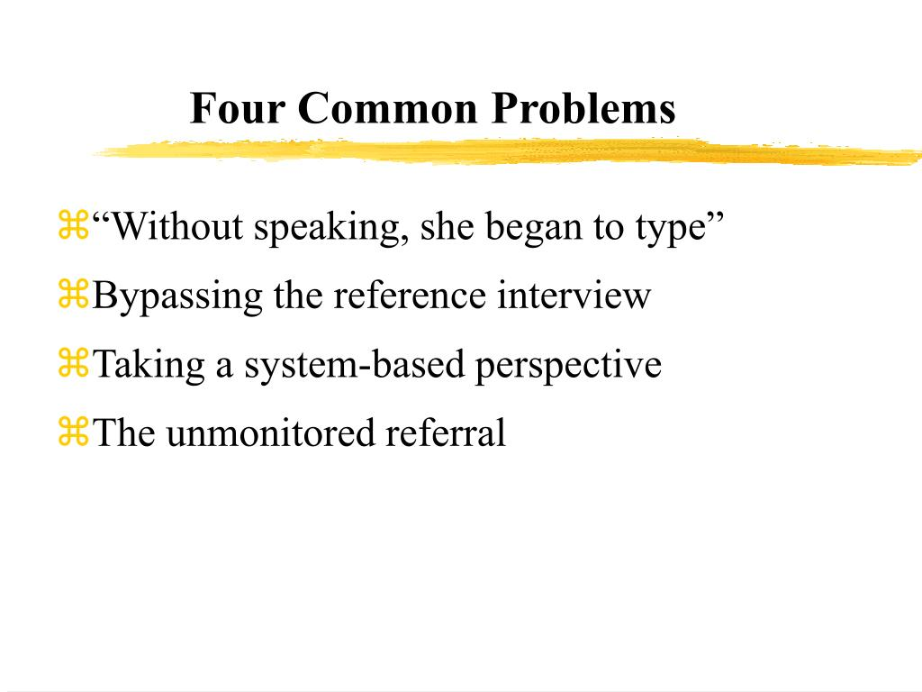 Four Common Problems