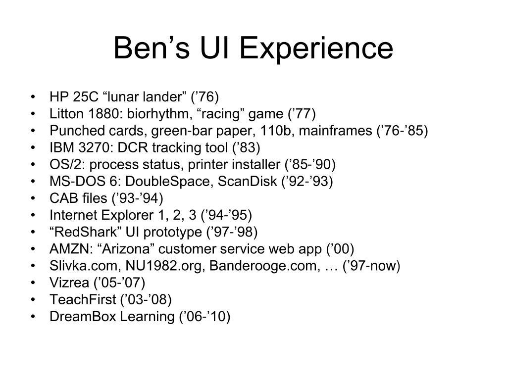 Ben's UI Experience