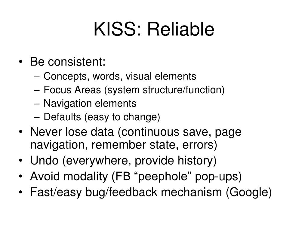 KISS: Reliable