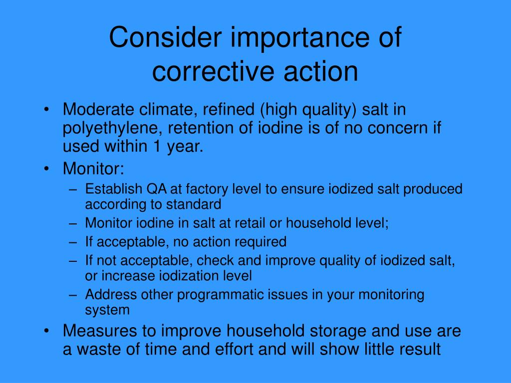 Consider importance of corrective action