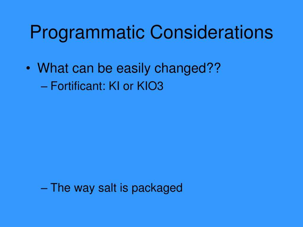 Programmatic Considerations
