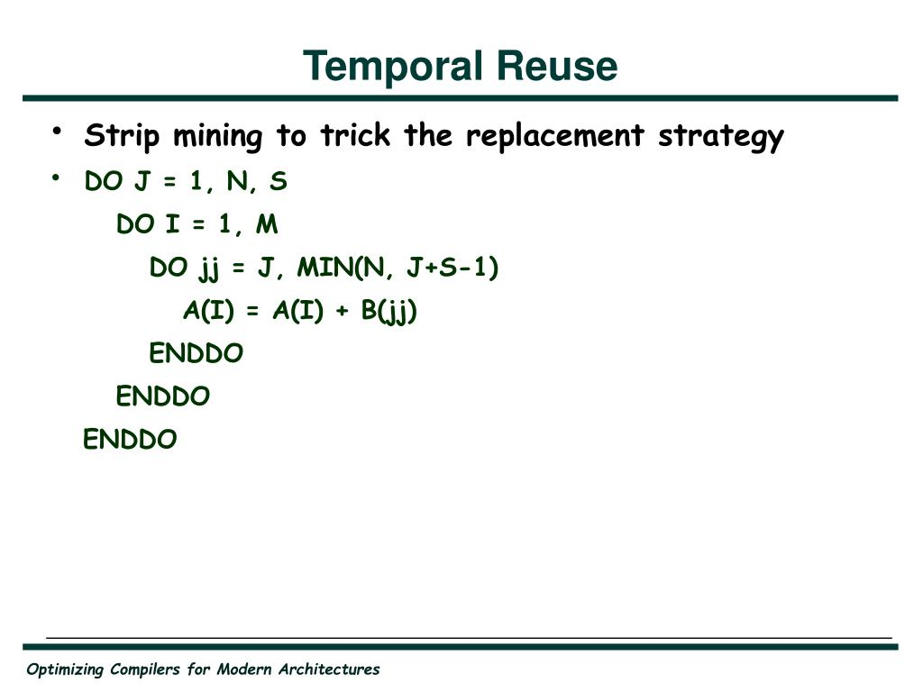 Temporal Reuse