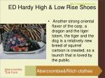 ed hardy high low rise shoes5