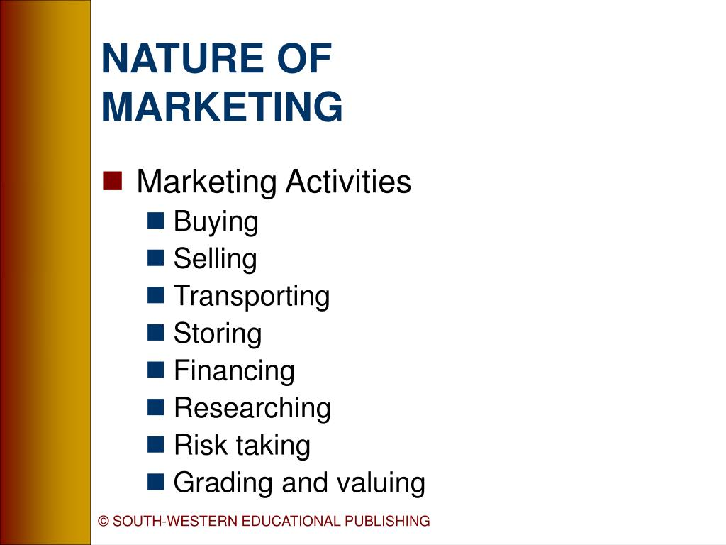 the nature and scope of marketing Creative: marketing is creative in nature, it looks out for new ideas, views and activities and solves problems or encash opportunities in a creative way scope of marketing: marketing has a very wide scope it covers all the activities from conception of ideas to realization of profits.