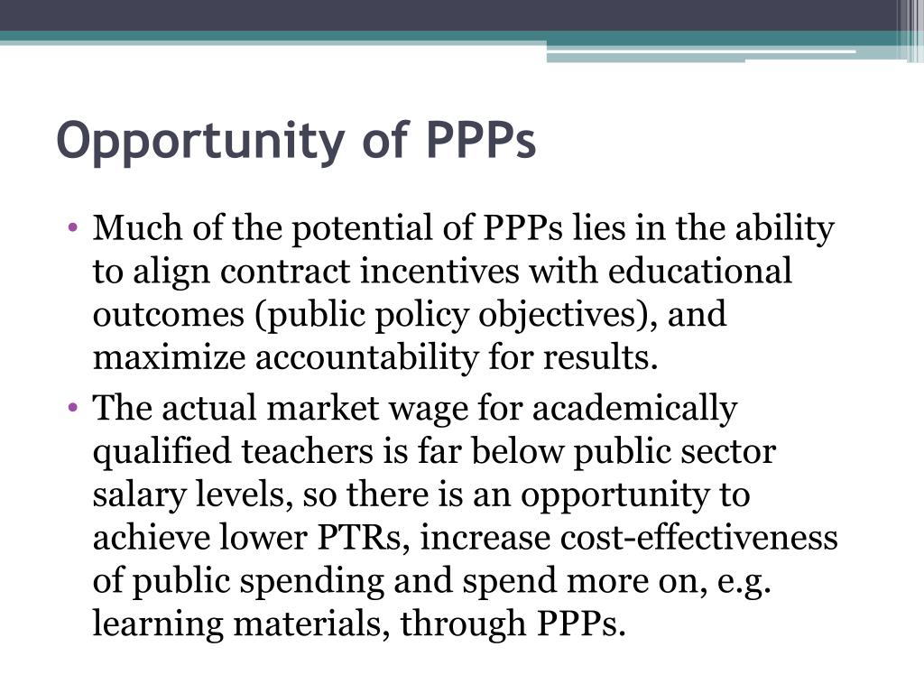 Opportunity of PPPs
