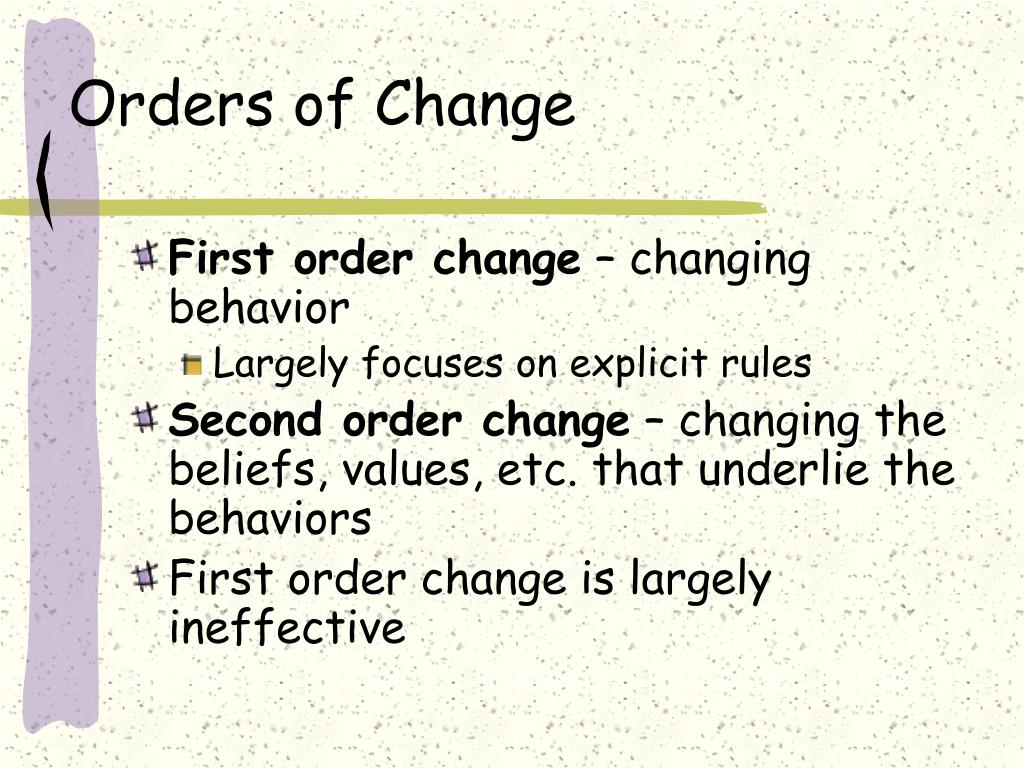 Orders of Change