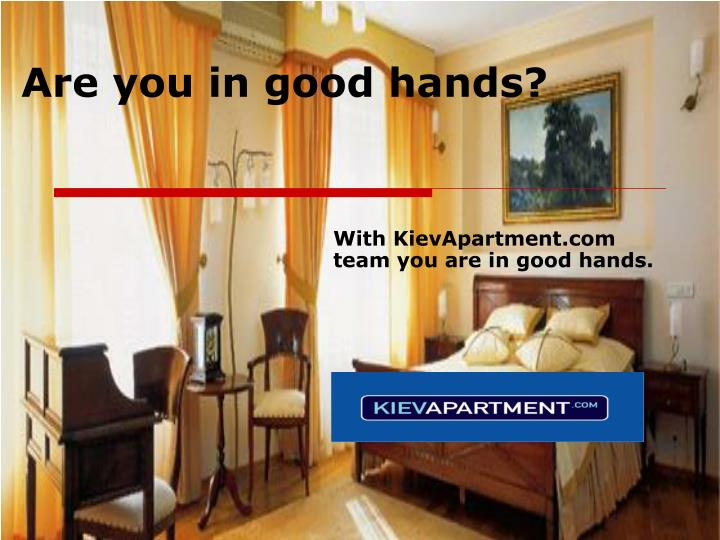 Are you in good hands