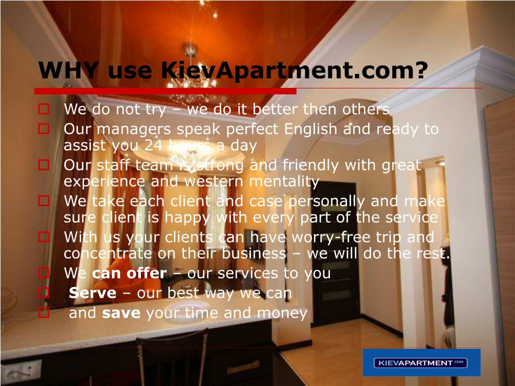 WHY use KievApartment.com?
