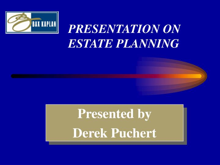 Presentation on estate planning l.jpg