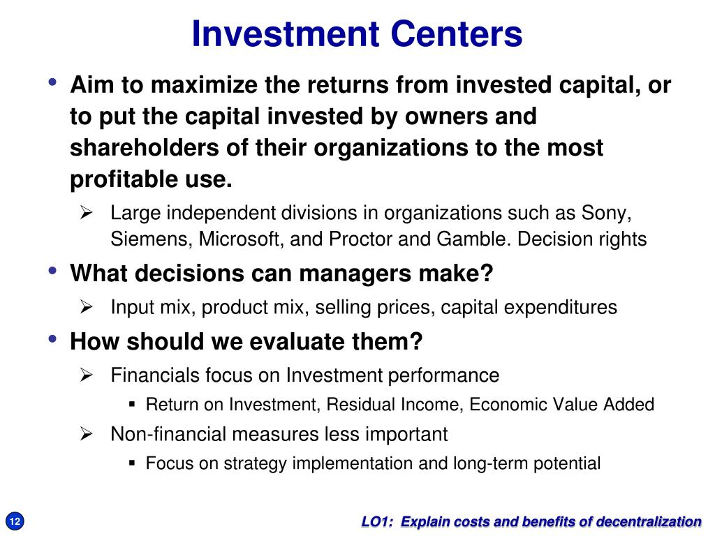 Investment Centers