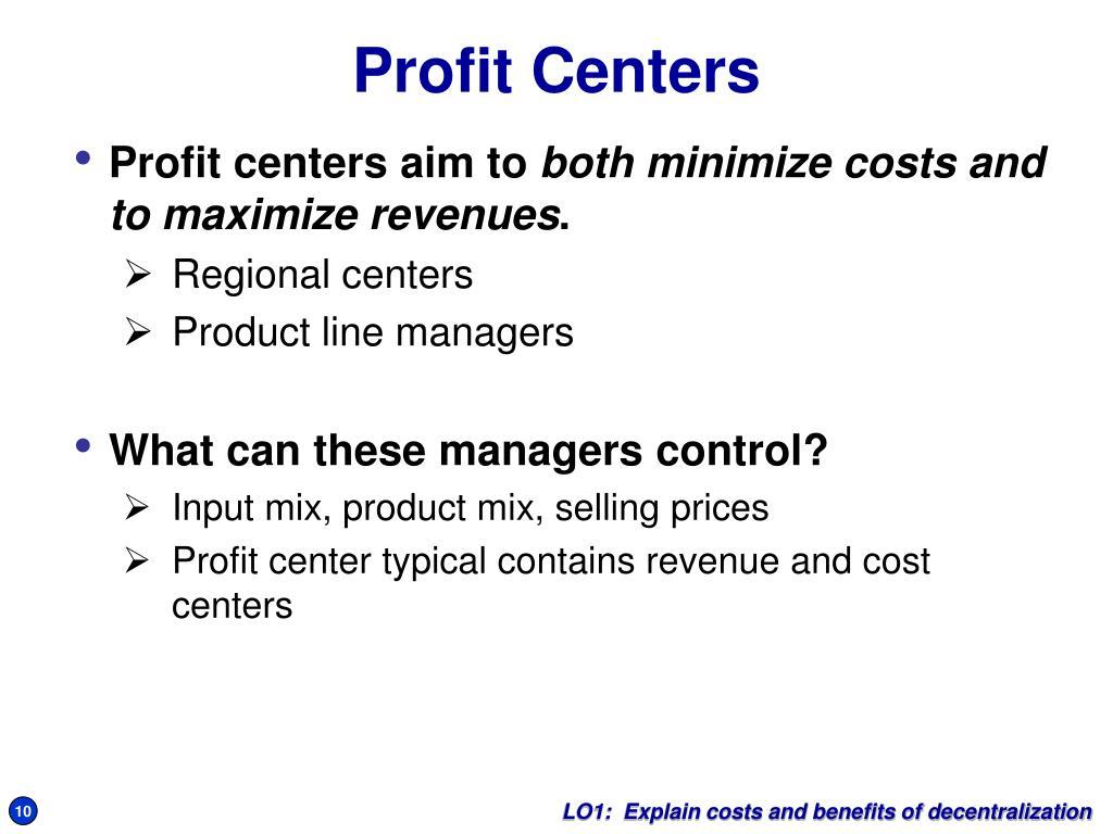 Profit centers aim to