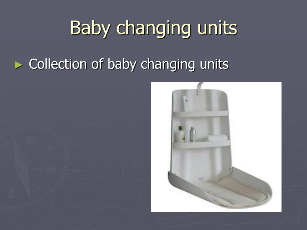 Baby changing units