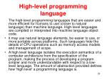 h igh level programming language