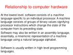 relationship to computer hardware7