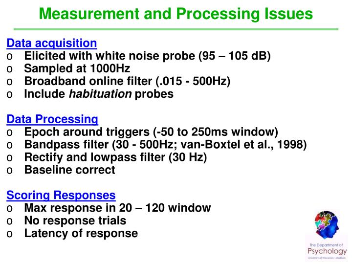 Measurement and Processing Issues