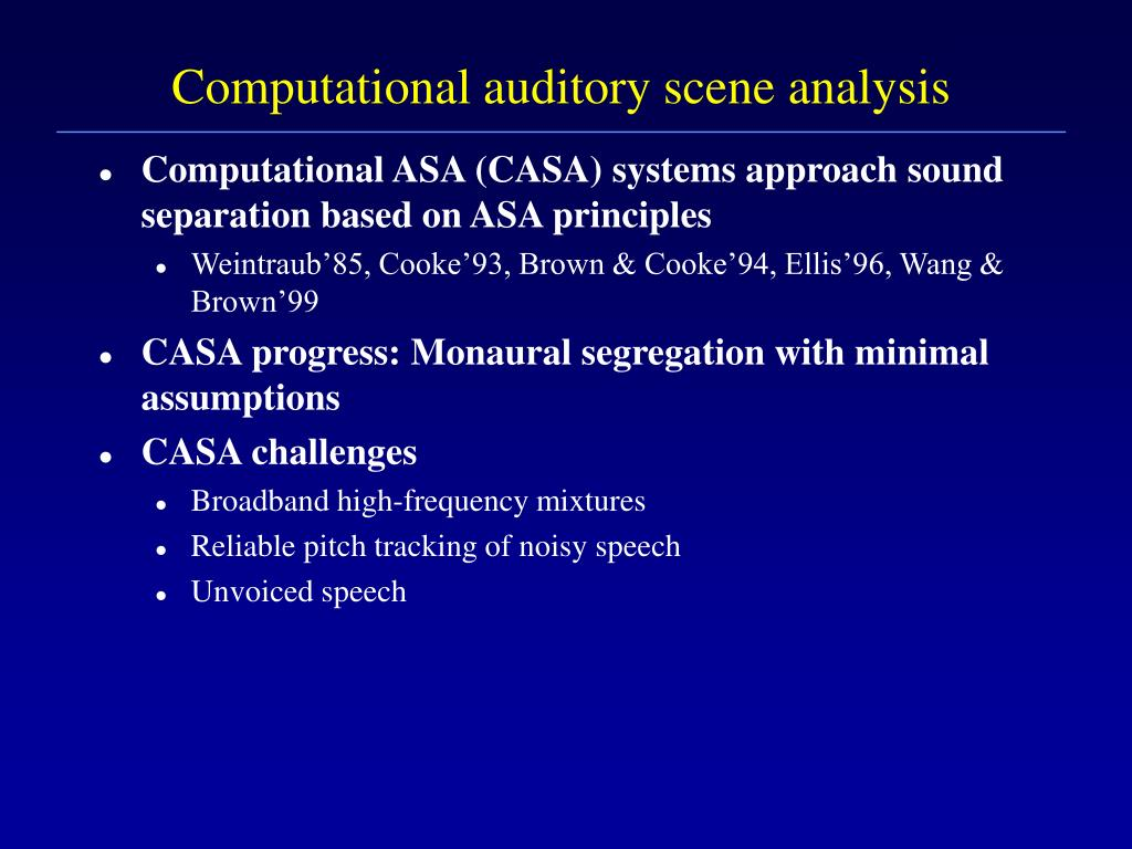 Computational auditory scene analysis
