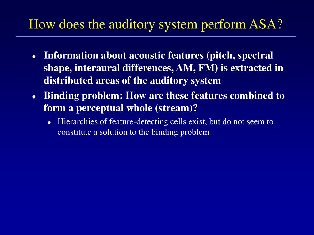 How does the auditory system perform ASA?