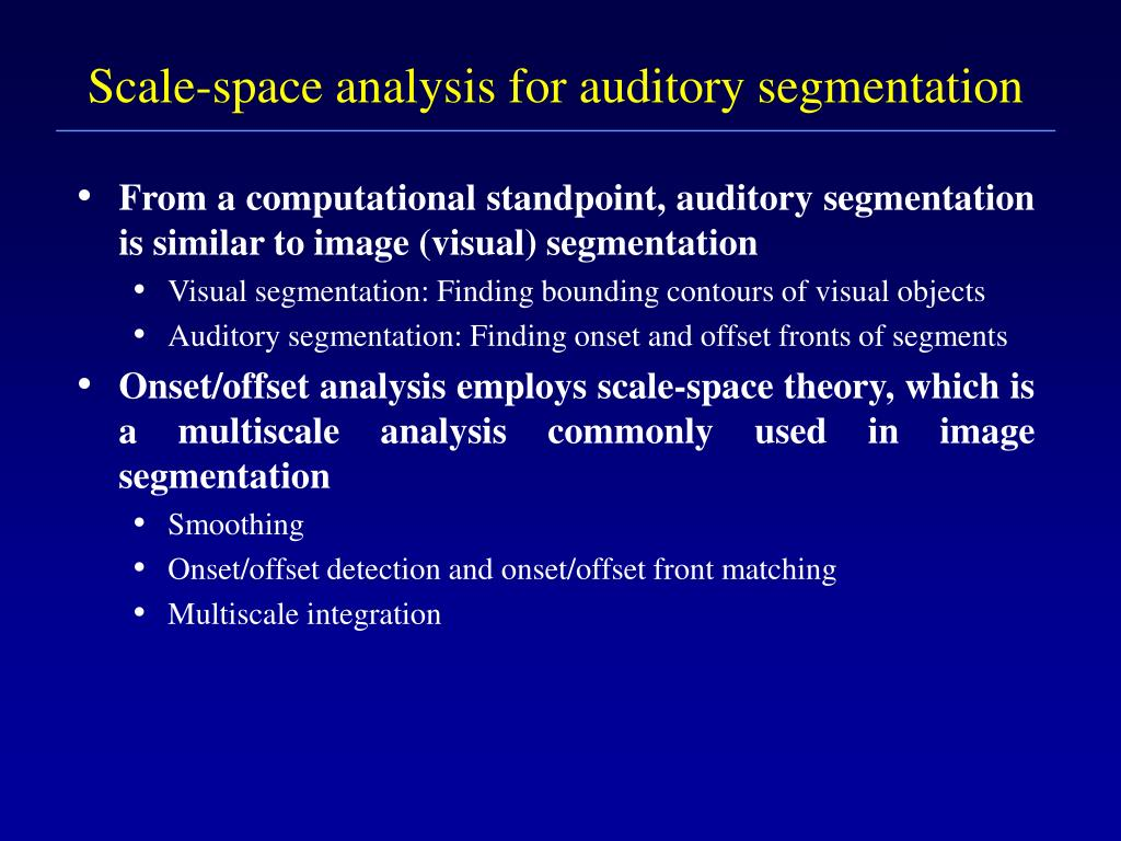 Scale-space analysis for auditory segmentation