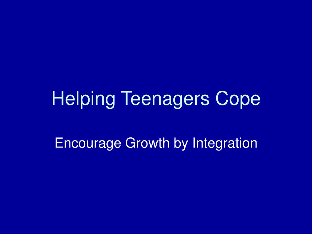Helping Teenagers Cope