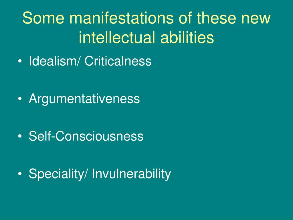 Some manifestations of these new intellectual abilities
